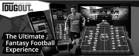 Category » DugoutFC « @ Fantasy Football Tips, News and ...